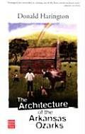Architecture Of The Arkansas Ozarks