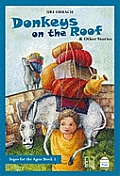 Donkeys on the Roof and Other Stories: Childrens Stories from the Talmud and Aggada