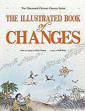 The Illustrated Book of Changes (Illustrated Chinese Classics)
