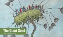 The Giant Seed (Stories Without Words)