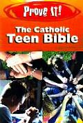 Prove It! the Catholic Teen Bible-Nab