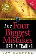 The Four Biggest Mistakes in Option Trading Cover