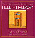 Hell in the Hallway: When One Door Closes Another Door Opens - But It's Cover