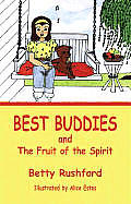 Best Buddies: And the Fruit of the Spirit