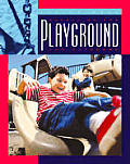 Safety on the Playground and Outdoors (Living Well)