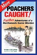 More Poachers Caught Further Adventures
