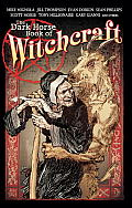 Dark Horse Book Of Witchcraft
