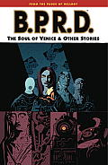 Soul Of Venice & Other Stories BPRD 02