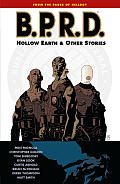 BPRD Hollow Earth & Other Stories Cover