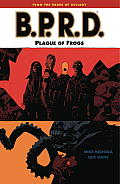 B.P.R.D. #03: A Plague of Frogs Cover