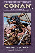 Brothers Of The Blade Conan 08