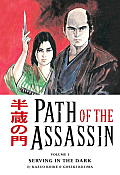 Path Of The Assassin 01 Serving In The