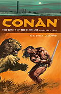 Conan Volume 3: The Tower of the Elephant and Other Stories Cover