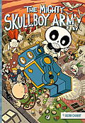 The Mighty Skullboy Army Volume 1 Cover
