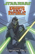Star Wars Knights of the Old Republic Volume 1: Commencement
