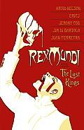 Lost Kings Rex Mundi Volume 3