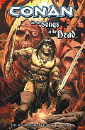 Conan & The Songs Of The Dead by Joe R Lansdale