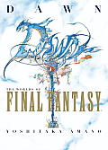 Dawn The Worlds Of Final Fantasy Art Book
