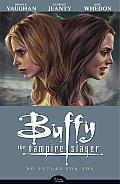 Buffy the Vampire Slayer #02: No Future for You Cover