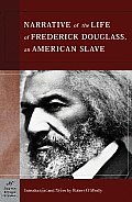 The Narrative of the Life of Frederick Douglass, an American Slave (Barnes & Noble C: An American Slave (Barnes & Noble Classics)