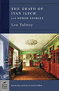 Death of Ivan Ilych & Other Stories Barnes & Noble Classics Series