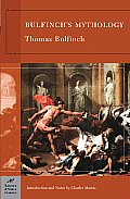 Bulfinch's Mythology (Barnes & Noble Classics Series) (B&n Classics Trade Paper) Cover