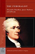 The Federalist (Barnes & Noble Classics Series) (B&n Classics Trade Paper) Cover