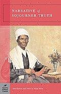 Narrative of Sojourner Truth (Barnes & Noble Classics Series) (B&n Classics Trade Paper)