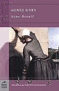 Agnes Grey (Barnes & Noble Classics Series) (B&n Classics Trade Paper) Cover