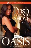 Push Comes to Shove (Zane Presents)