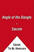The Angle of the Dangle