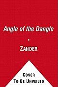 The Angle of the Dangle