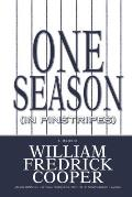 One Season (in Pinstripes): A Memoir