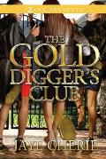 The Golddigger's Club (Zane Presents)