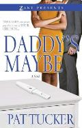 Daddy's Maybe (Zane Presents) Cover