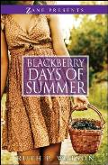 Blackberry Days of Summer A Novel