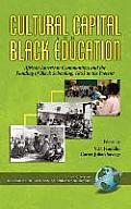 Cultural Capital and Black Education: African American Communities (Hc)