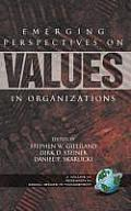 Emerging Perspectives on Values in Organizations (Hc)