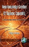 New Knowledge Creation Through Ict Dynamic Capability Creating Knowledge Communities Using Broadband