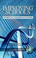 Improving Schools: Studies in Leadership and Culture (Hc0