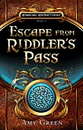 Escape from Riddler's Pass: Amerias Adventures Book Two