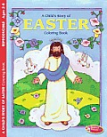 A Child's Story of Easter 6pk: E4727 Coloring Book (Large Print)