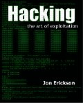 Hacking The Art Of Exploitation 1st Edition