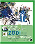 The Lego Mindstorms NXT Zoo! An Unofficial, Kid-Friendly Guide to Building Robotic Animals with LEGO MINDSTORMS NXT