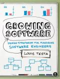 Growing software; proven strategies for managing software engineers