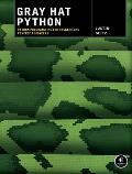 Gray Hat Python Python Programming for Hackers & Reverse Engineers