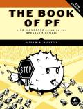 Book of PF 2nd Edition A No Nonsense Guide to the OpenBSD Firewall