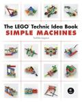 Lego Technic Idea Book: Simple Machines (Lego Technic Idea Book)