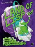 Land of LISP: Learn to Program in LISP, One Game at a Time!