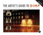 Artist's Guide to Gimp: Creative Techniques for Photographers, Artists, and Designers